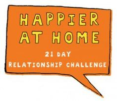 I am investing in my marriage this year by doing Gretchen Rubin's 21-Day Relationship Challenge!    Join me?