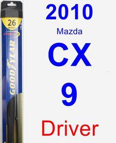 Driver Wiper Blade for 2010 Mazda CX-9 - Hybrid