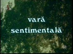 Vara sentimentala (1985) - film romanesc