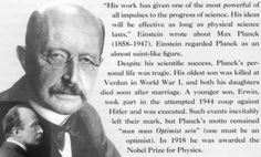 """Planck in his own words: """"I regard consciousness as fundamental. I regard matter as derivative from consciousness. We cannot get behind consciousness."""" Why, of course not!  A self-conscious person belonging entirely to another order of  beings, but Who is himself alone the source of unlimited power and love we see evidenced in the design of the universe, designed and created the Big Bang so that all the physical constants got their most improbable values needed for support of life on Earth."""