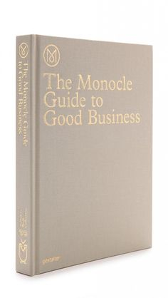 The Monocle Guide to Good Business - gift for Bron