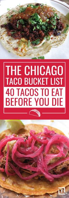 The Chicago Taco Bucket List: 40 Tacos to Eat Before You Die Chicago Travel, Chicago Trip, Chicago Vacation, Chicago Illinois, Usa Travel, Chicago Things To Do, Kitchen Nightmares, My Kind Of Town, Chicago Restaurants