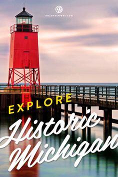 Explore the history of Pure Michigan, all in one weekend, with the Historic Michigan Weekend road trip.