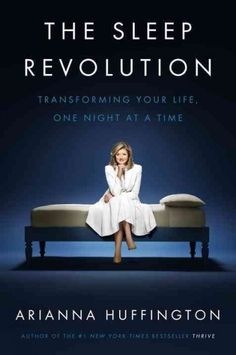 """The Sleep Revolution"" by Arianna Huffington ... Evaluates the role of sleep as a cultural and historical unifier, the impact of sleep deprivation on health, and the science community's recommendations for how to achieve more restorative sleep.  Find this book here @ your Library http://hpl.iii.com/record=b1257274~S1"
