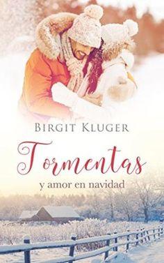 Tormentas y amor en navidad – Birgit Kluger - Descargar Ebooks Gratis