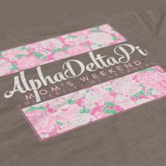 Alpha Delta Pi - ADPi Mom's Day Design - ADPi - Sorority T-shirts - Check out b-unlimited.com!