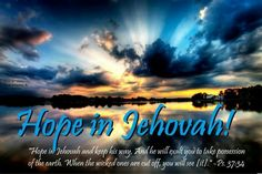 Jehovah God gives the earth to whom he chooses.