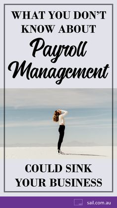 What You Don't Know About Payroll Management Could Sink Your Business Corporate Goth, Business Advice, Startups, Economics, Growing Up, Leadership, Sailing, Entrepreneur, Sink