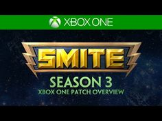 SMITE Xbox One Patch Overview - Season 3 (March 2, 2016)