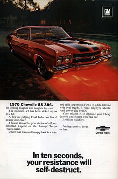 1970 Chevrolet Chevelle SS 396 ad. In: National Geographic, December 1969.