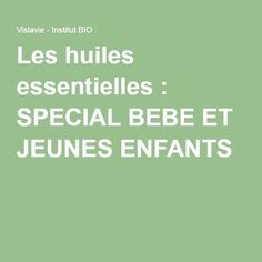 Les huiles essentielles : SPECIAL BEBE ET JEUNES ENFANTS Bio Oil Before And After, Bio Oil Pregnancy, Bio Oil Uses, Bio Oil Stretch Marks, Essential Oils For Babies, Acne Oil, Baby Growth, Baby Hacks, Baby Care