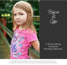 Edit a photo from start-to-finish using only Photoshop Elements! via Andrea Riley Photography at @iHeartFaces