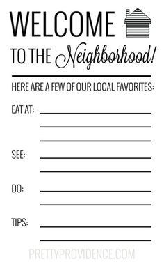 Free printable card for new neighbors - write in your fave places in town and local tips! Welcome Home Parties, Welcome Home Gifts, New Home Gifts, Welcome Gift Basket, Welcome Baskets, Gift Baskets, Raffle Baskets, New Neighbor Gifts, Good Neighbor