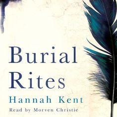 Burial Rites   [Hannah Kent]