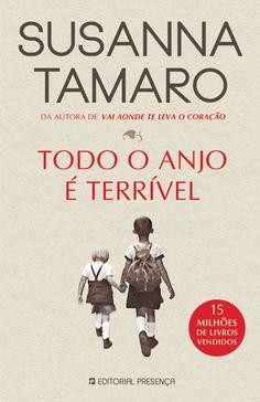 """""""Todo o Anjo é Terrível"""" de Susanna Tamaro"""