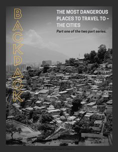 The Most Dangerous Places To Travel To – The Cities If I Stay, Getting To Know, Where To Go, Places To Travel, Planets, Traveling, City, Movie Posters, Viajes