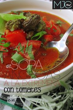 Anchovies Soup! (#65) #anchovies #extremeña #tomato #soup
