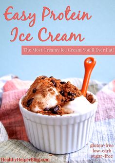 Easy Protein Ice Cream from Healthy Helper Blog [gluten-free, low-carb, paleo, sugar-free, low-calorie, snack, healthy, healthy food, healthy recipes, ice cream, treat, dessert, high-protein, post-workout, easy, simple, recipes]