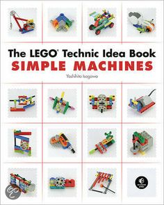 Lego technic idea book-simple machines. Great to read to students so they will have access to various visual examples of simple machines.