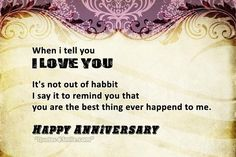 I Love  Happy Anniversary marriage marriage quotes anniversary wedding anniversary happy anniversary happy anniversary quotes happy anniversary quotes to my husband happy anniversary quotes to my wife anniversary wishes cute anniversary quotes