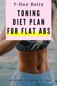 Belly Toning Diet Plan to Lose Stomach Fat and Flatten Abs. … Belly Toning Diet Plan to Lose Stomach Fat and Flatten Abs. Belly Fat Diet Plan, Belly Fat Workout, Burn Belly Fat, Workout Diet, Toning Workouts, Diet Plan For Abs, Belly Workouts, Post Workout, Diet Plans To Lose Weight