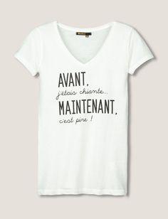 T-shirt à message Avant j'étais chiante...