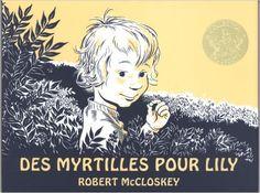 Amazon.fr - Des myrtilles pour Lily - Robert McCloskey, Catherine Bonhomme - Livres