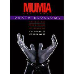 Book : Death blossoms by Mumia Abu Jamal . Portuguese: A morte em flor