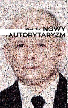 Nowy autorytaryzm - Gdula Maciej | Książka w Sklepie EMPIK.COM