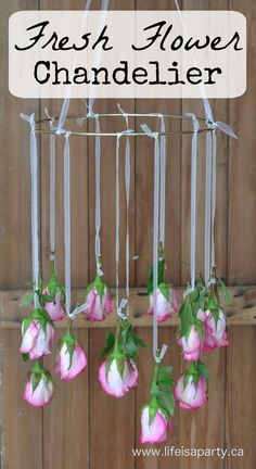 Fresh Flower Chandelier: Easy to make, and beautiful for special occasions, dries beautifully too.
