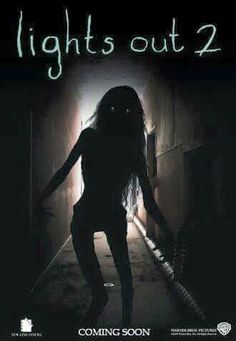 Lights Out 2 - Coming Soon. Scary Movie List, Scary Movies To Watch, Scary Films, Terrifying Movies, Horror Movies Online, Newest Horror Movies, Classic Horror Movies, Gugu, Horror Pictures