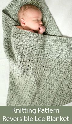 Knitting Pattern for Reversible Lee Blanket - Reversible blanket featuring all-over cable twists are worked without a cable needle. The design features two sizes, one for baby (shown) and a l Baby Knitting Patterns, Baby Sweater Knitting Pattern, Crochet Blanket Patterns, Baby Blanket Crochet, Loom Knitting, Baby Patterns, Stitch Patterns, Free Knitting, Easy Baby Blanket