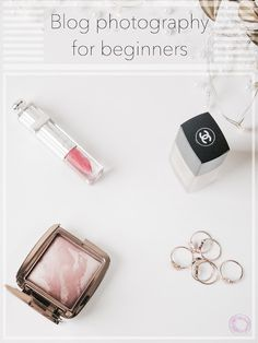 Beauty Blog Photography for Beginners