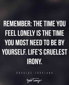 Feeling lonely quotes, alone quotes, soul quotes, unique quotes, meaningful Quotes Dream, Life Quotes Love, Soul Quotes, Quotes To Live By, Quote Life, Deep Quotes, Quotes Quotes, Robert Kiyosaki, Tony Robbins
