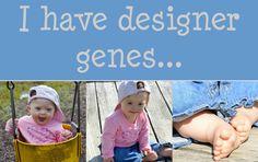 "So sweet & clever..  ""Designer genes, courtesy of the Great Designer.."" Psalm 139 <3"