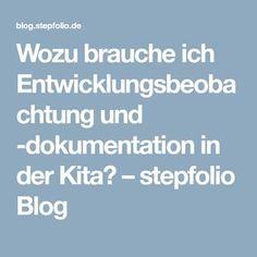 Wozu brauche ich Entwicklungsbeobachtung und -dokumentation in der Kita? – stepfolio Blog