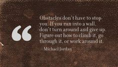 Obstacles.