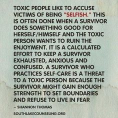 Toxic people like to accuse victims of being selfish