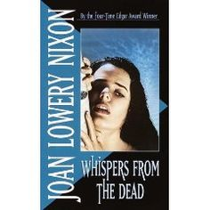"""1992. NYRA Young Adult Category. """"Whispers from the Dead"""" by Joan Lowery Nixon"""