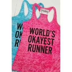 World's Okayest Runner Running Tank Top Funny Workout Shirt Workout... ($22) ❤ liked on Polyvore featuring activewear, activewear tops, tanks, tops, white, women's clothing, white shirt, loose white shirt, cut loose shirt and workout shirts