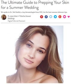 Read my tips on Prepping Your Skin for a Summer Wedding