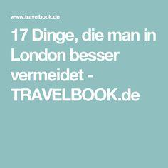 17 Dinge, die man in London besser vermeidet - TRAVELBOOK.de