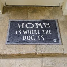 'Home Is Where the Dog Is' Doormat