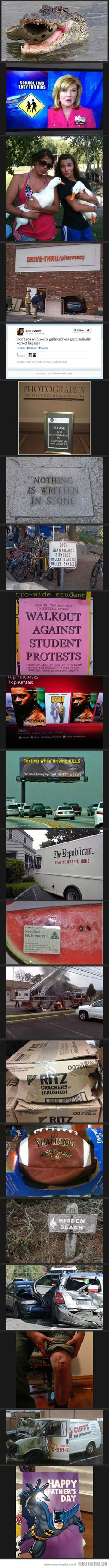 Very Ironic Photos…do you get the last one? lol