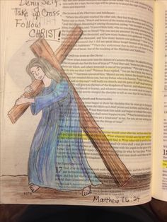Deny self, take up cross, follow Christ. Matthew 16:24