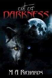 Out of Darkness by M A Richards - Temporarily FREE! @OnlineBookClub