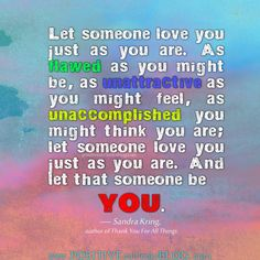 Let Someone Love You… | Positive Outlooks Blog