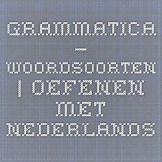 grammatica – woordsoorten | Oefenen met Nederlands