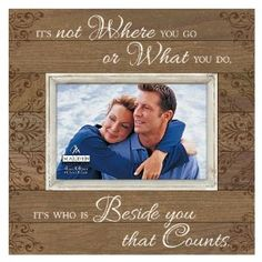 Beside You that Counts frame $14.95