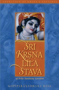 KRSNA-LILA-STAVA AVAILABLE IN KINDLE FORMAT Read it here: http://m.dandavats.com/?p=1733 The North European BBT presents  Krsna-lila-stava for your Kartika meditation.
